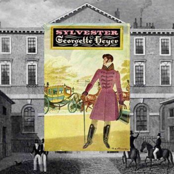 book cover of Sylvester by Georgette Heyer to illustrate book review