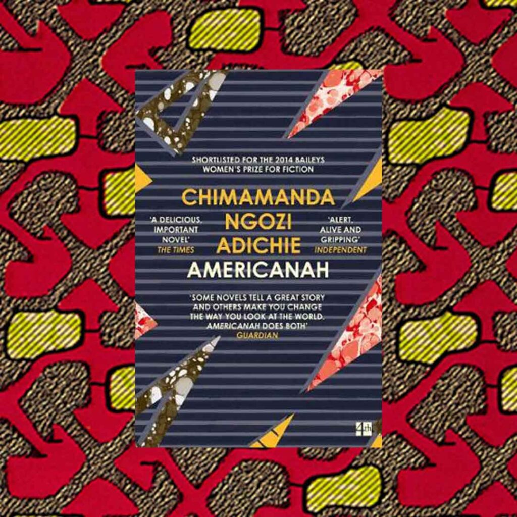 Cover of Americanah book by Chimamanda Ngoze Adichie for reading inspiration list