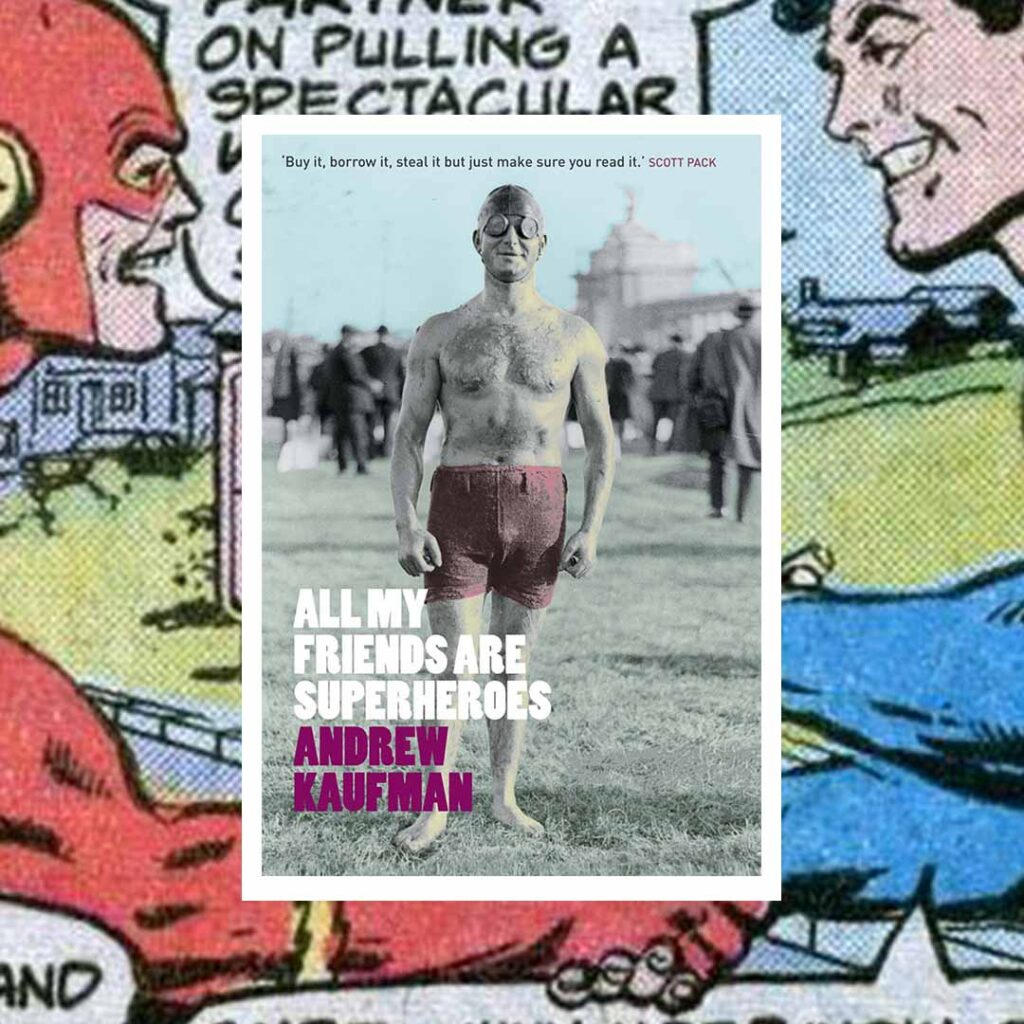 Book cover for All My Friends are Superheroes by Andrew Kaufman for reading inspiration list