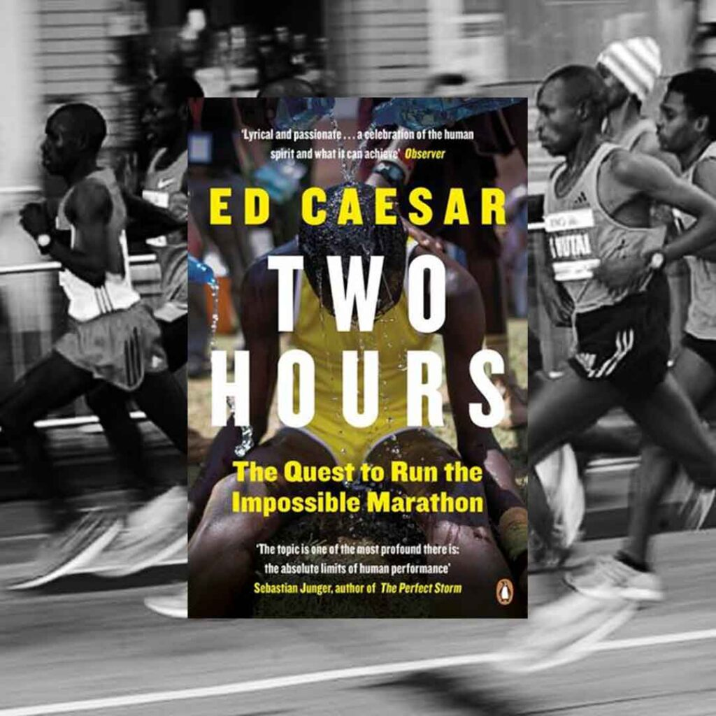 Cover for Two Hours book by Ed Caesar for reading inspiration list