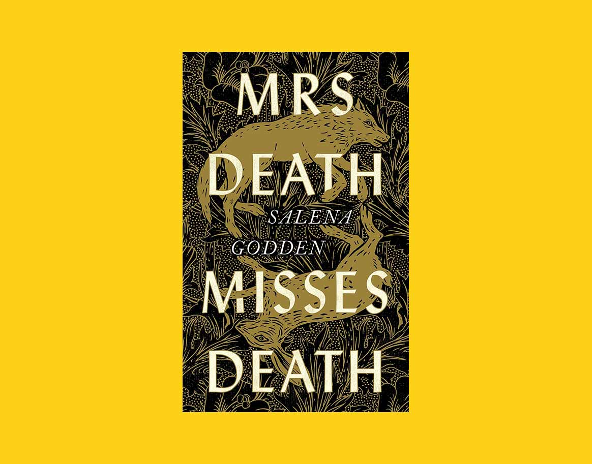 Book cover Mrs Death Misses Death by Salena Godden